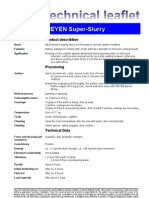 Fax TM Super Slurry
