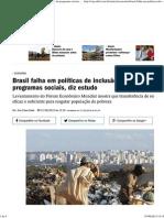 Brasil Falha Em Políticas de Inclusão Que Vão Além de Programas Sociais, Diz Estudo