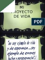 MI PROYECTO DE VIDA DE MONICA QUIROZ - CON ARREGLOS esta si vale.pptx
