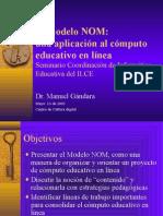 El Modelo NOM
