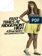 Fast Times at Ridgemont High - A True Story