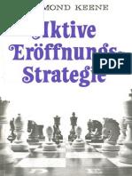 Raymund Keene - Aktive Eröffnungsstrategie