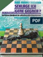 Mednis E., Teschner R. - Wie Schlage Ich Ieberlegene Gegner (1994)