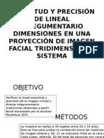 Exactitud y Precisión de Lineal Integumentario Dimensiones En