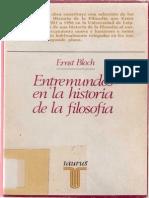 Bloch, Ernst - Entremundos en La Historia de La Filosofía Ed. Taurus 1984 (1)