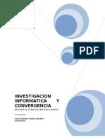 Investigacion Informatica Convergencia
