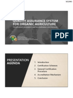 Quality Assurance System for Organic Agriculture - Certification and Accreditation Mechanism