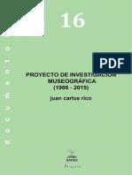Proyecto Investigación Museográfica 1986 - 2015