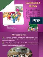 """"""" La Educación Nueva"""