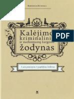 Robertas.Kudirka.-.Kalejimo.kriminalinio.ir.narkomanu.zargono.zodynas.2014.LT.pdf