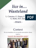 2 UNINA Italy Alice in Wasteland