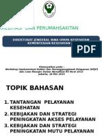 Paparan Kebijakan AKreditasi RS - Ditjen BUK - WS DPJP, 18-19 Mei 15