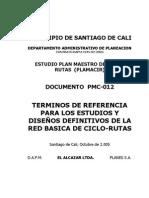 TERMINOS DE REFERENCIA PARA LOS ESTUDIOS Y DISEÑOS DEFINITIVOS DE LA RED BASICA DE CICLO-RUTAS -PM12.pdf