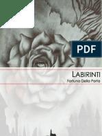 Fortuna Della Porta - Labirinti