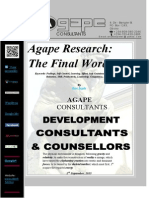 Agape Research, The Final Word