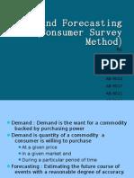 Demand Forecasting and Consumer Survey