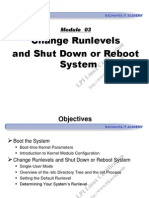 Module 03 - Change Runlevels and Shut Down or Reboot System
