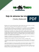 Bukowski, Charles - Deje de Mirarme Las Tetas, Señor