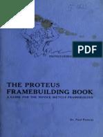 Proteus Framebuilding