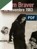 Adam Braver - 22 Novembre 1963