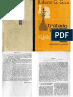 Tratado General de Ajedrez Tomo IV Estrategia Superior (Roberto G. Grau)