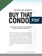 Should I buy that Condo?