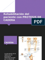 Rehabilitación Del Paciente Con PROTESIS de CADERA