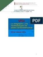 La Integración Una Necesidad Para Los Países Centroamericanos