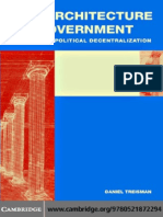 Daniel Treisman-The Architecture of Government_ Rethinking Political Decentralization.pdf
