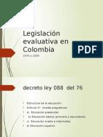 Legislación Evaluativa en Colombia
