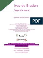 As Noivas de Braden (Braden's Brides) Caryn Cameron (CLR) (PtBr)