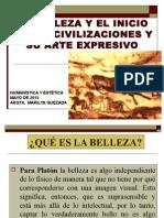 La Belleza y El Inicio de Las Civilizaciones y Su Arte Expresivo Ppt