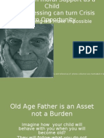 Old Age Father is an Asset Not A ?