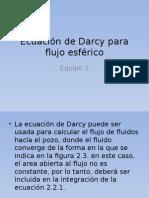 Ecuación de Darcy Para Flujo Esférico