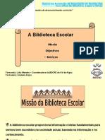Sessão 1 Missão da Biblioteca escolar - Algoz-Silves