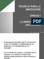 Unidad I_Tema I_La Innovación y Sus Riesgos