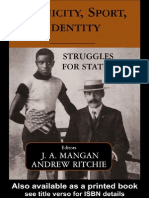 (Sport in the Global Society) Andrew Ritchie, J.A. Mangan-Ethnicity, Sport, Identity_ Struggles for Status (Sport in the Global Society)  -Routledge (2004).pdf