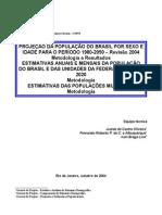 IBGE_Metodologia de Projeção da População do Brasil por Sexo e por Idade para o Período 1980 a 2050.pdf