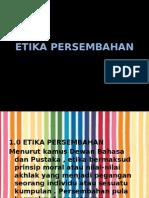 ETIKA PERSEMBAHAN