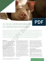 Is Soja Vervangbaar in de Varkensvoeding1
