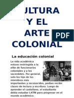 Cultura y El Arte Colonial