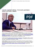 Foucault, Agamben e Deleuze – Provocações, Genealogia e Debates Com Sandro Chignola