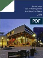 Rapport annuel de la Vérificatrice générale de la Ville de Trois-Rivières 2014