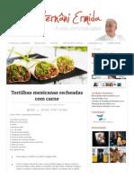 Tortilhas Mexicanas Recheadas Com Carne - Chef Hernâni Ermida
