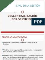 Descentralizacion Por Servicios. Sociedad Civil en La Gestión Pública