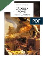 Michael Curtis Ford - Căderea Romei