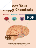 Meet Your Happy Chemicals Dopamine Endorphin Oxyto