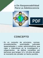 Sistema de Responsabilidad Penal Para La Adolescencia
