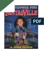 Fantasville Nº 1 - La Senda Secreta (Christopher Pike)