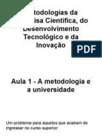 Aula 1 - Metodologias